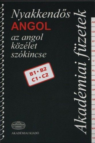 Nyakkendős angol - Az angol közélet szókincse B1-B2-C1-C2
