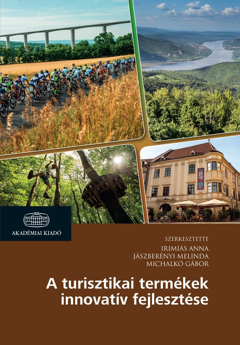 A turisztikai termékek innovatív fejlesztése
