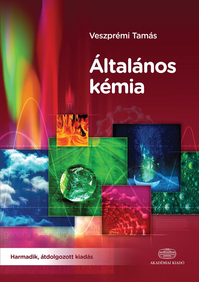 Általános kémia - Harmadik, átdolgozott kiadás