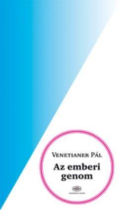 Az emberi genom - VENETIANER PÁL pdf epub