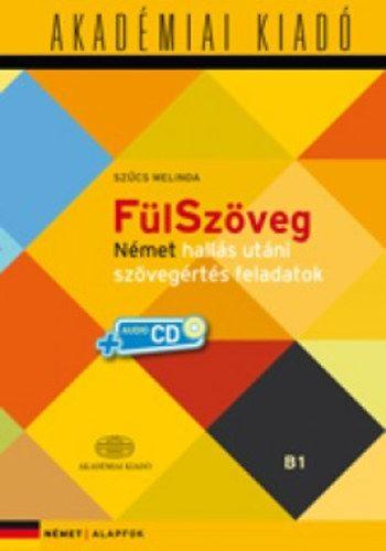 FülSzöveg német hallásutáni szövegértés feladatok B1 + CD