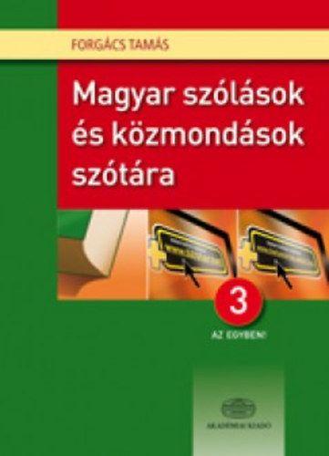 Magyar szólások és közmondások szótára 3 az egyben