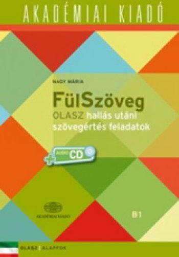 FülSzöveg Olasz hallás utáni szövegértés feladatok B1 + CD
