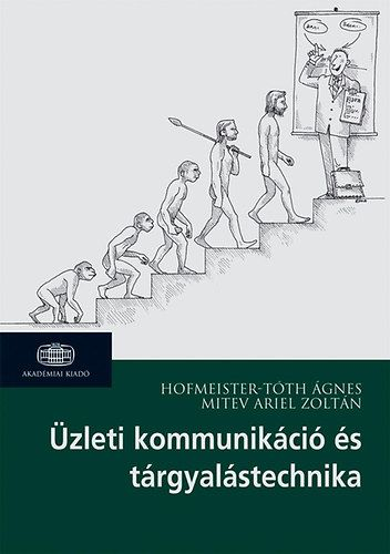 Üzleti kommunikáció és tárgyalástechnika - Mitev Ariel Zoltán pdf epub