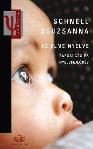 Az elme nyelve - Schnell Zsuzsanna |