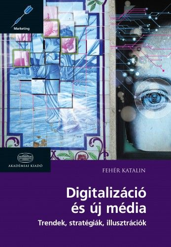 Digitalizáció és új média