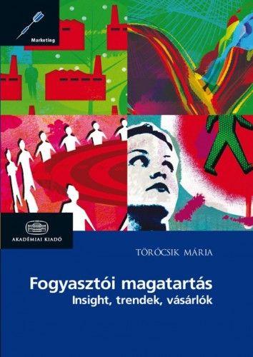 Fogyasztói magatartás - Törőcsik Mária pdf epub