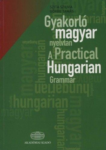 Gyakorló magyar nyelvtan + szójegyzék