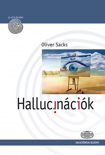 Hallucinációk - Oliver Sacks pdf epub