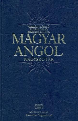 Magyar-angol klasszikus nagyszótár + net