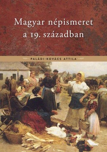 Magyar népismeret a 19. században
