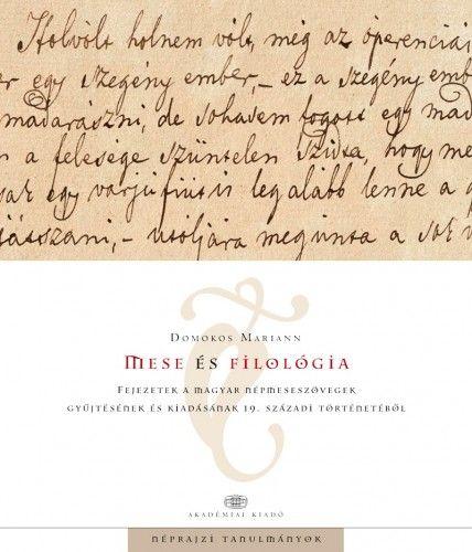Mese és filológia - Domokos Mariann |