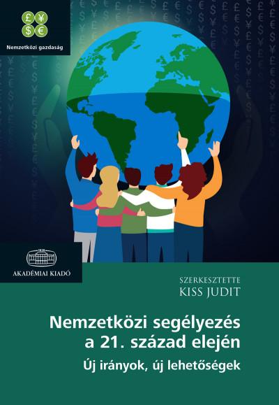 Nemzetközi segélyezés a 21. század elején - Kiss Judit pdf epub