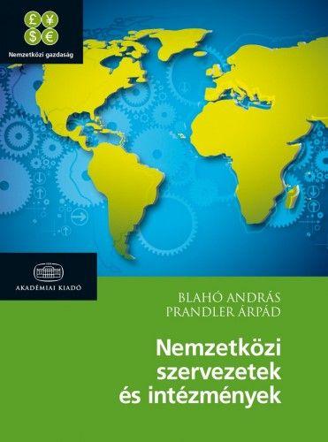 Nemzetközi szervezetek és intézmények