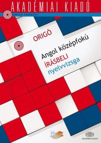 Origó - Angol középfokú írásbeli nyelvvizsga
