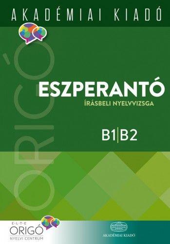 Origó - Eszperantó írásbeli nyelvvizsga 2017 - B1-B2