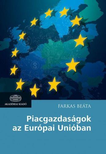 Piacgazdaságok az Európai Unióban