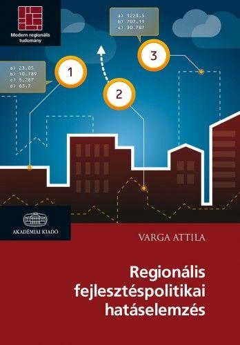 Regionális fejlesztéspolitikai hatáselemzés