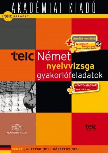 Telc Német nyelvvizsga gyakorlófeladatokkal + virtuális melléklet + letölthető hanganyag