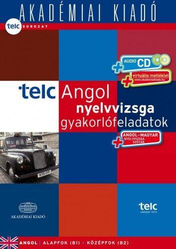 TELC Angol nyelvvizsga gyakorlófeladatok - nyelvvizsgaszótárral + CD