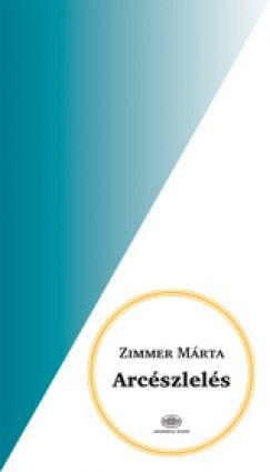 Arcészlelés - Zimmer Márta pdf epub