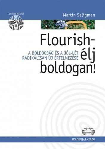 Flourish - élj boldogan!