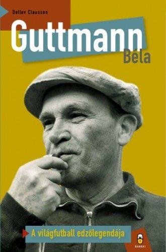 Guttmann Béla - Detlev Claussen pdf epub