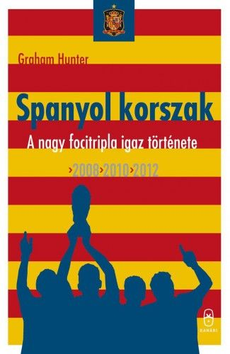 Spanyol korszak - Graham Hunter pdf epub
