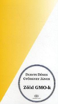 Zöld GMO-k - Dudits Dénes pdf epub