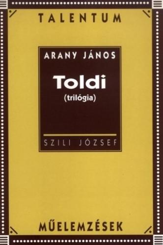 Arany János: Toldi (trilógia) - Talentum műelemzések
