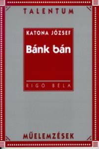 Katona József: Bánk bán - Rigó Béla pdf epub