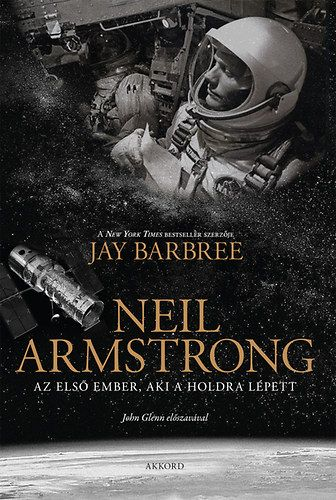 Neil Armstrong - Jay Barbree |