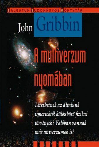 A multiverzum nyomában - John Gribbin pdf epub
