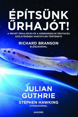 Építsünk űrhajót! - Julian Guthrie |