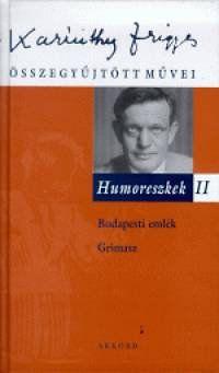 Humoreszkek II. - Karinthy Frigyes |