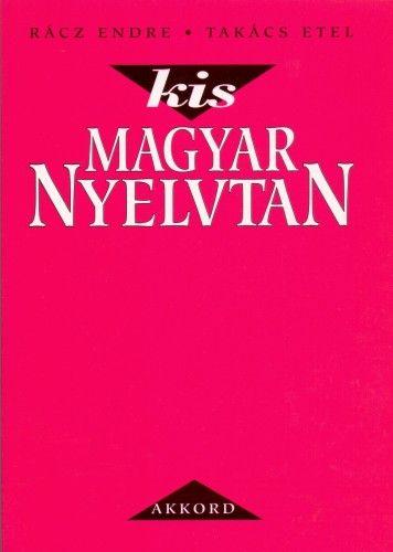 Kis magyar nyelvtan - Rácz Endre pdf epub
