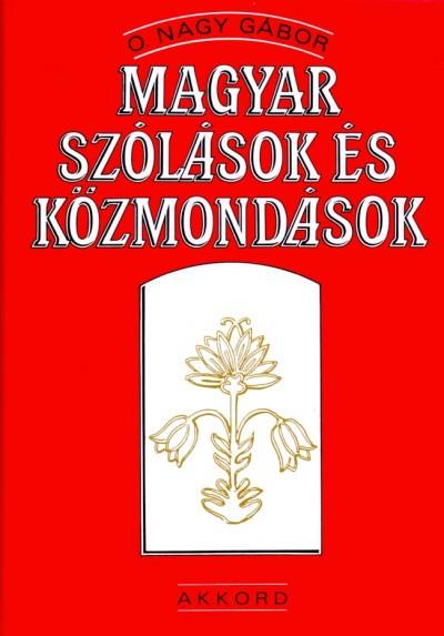 Magyar szólások és közmondások - O. Nagy Gábor pdf epub