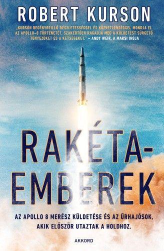 Rakétaemberek - Robert Kurson pdf epub