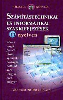 Számítástechnikai és informatikai szakkifejezések 11 nyelven
