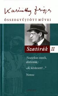 Karinthy Frigyes összegyűjtött művei - Szatírák II