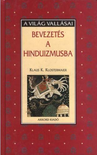 Bevezetés a hinduizmusba - Klaus K. Klostermaier |
