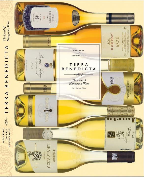 Terra benedicta - Tokaj and beyond