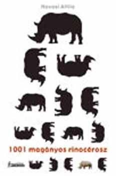 1001 magányos rinocérosz - Havasi Attila |