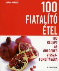 100 fiatalító étel