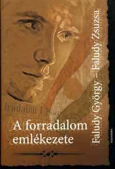 A forradalom emlékezete - Faludy György pdf epub