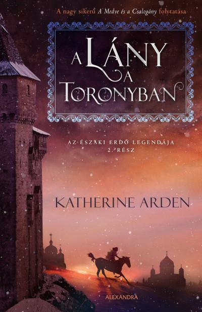 A lány a toronyban - Az északi erdő legendája 2