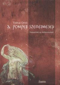 A pompeji szerelmesek - Tolnai Ottó pdf epub
