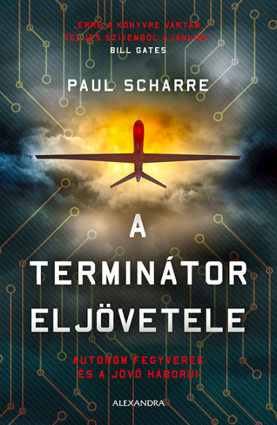 A terminátor eljövetele - Autonóm fegyverek és a jövő háborúi - Paul Scharre pdf epub