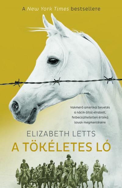 A tökéletes ló - Elizabeth Letts pdf epub