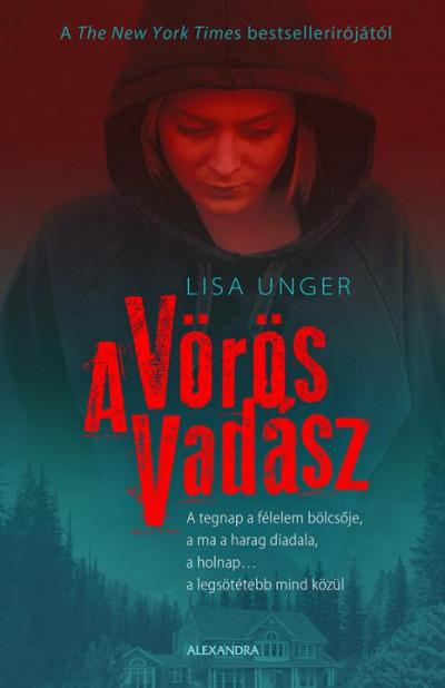 A Vörös Vadász - Lisa Unger pdf epub